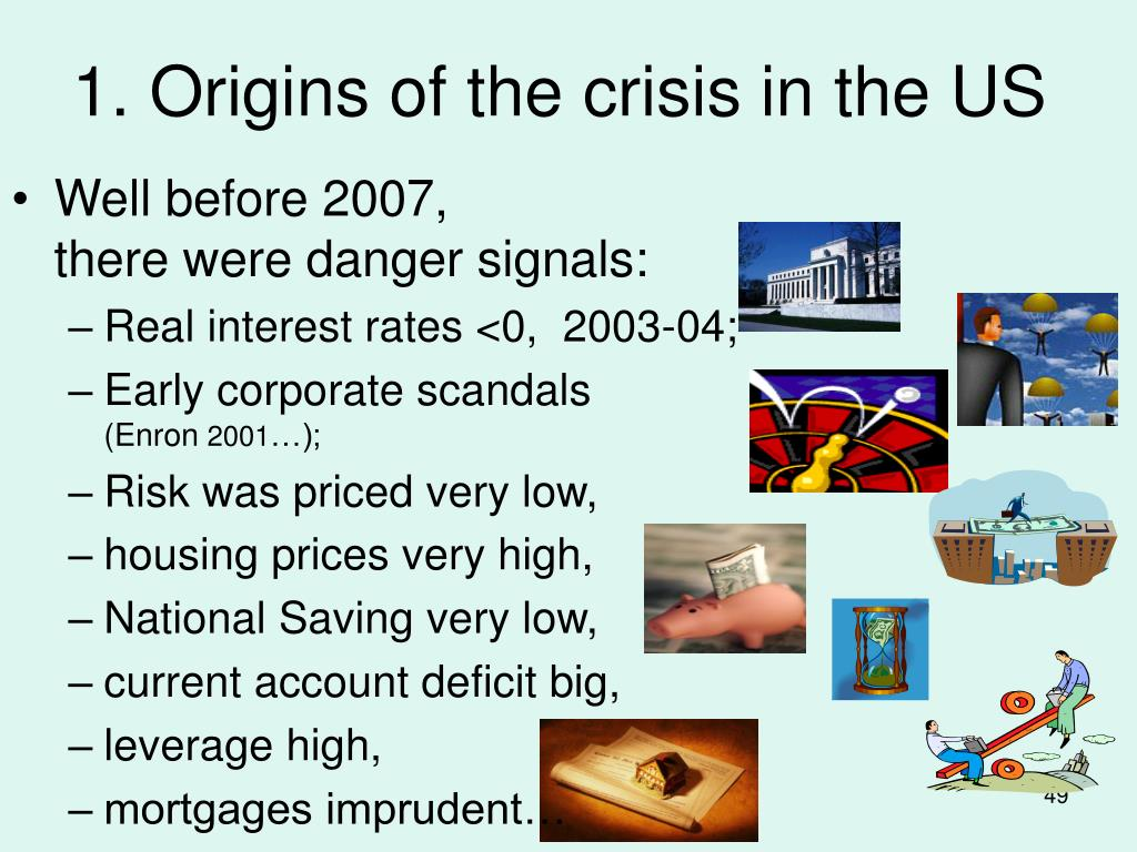 1. Origins of the crisis in the US