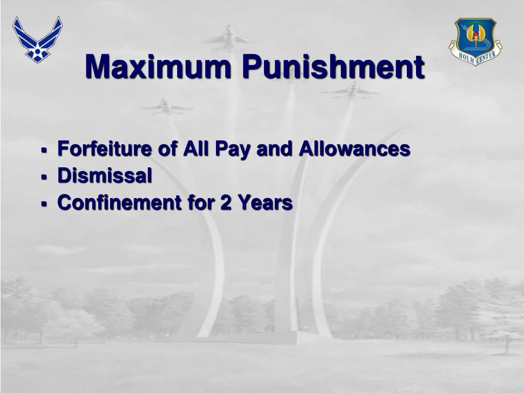 Maximum Punishment