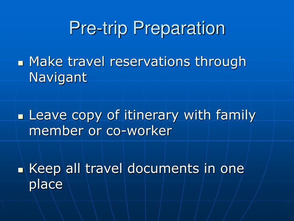 Pre-trip Preparation