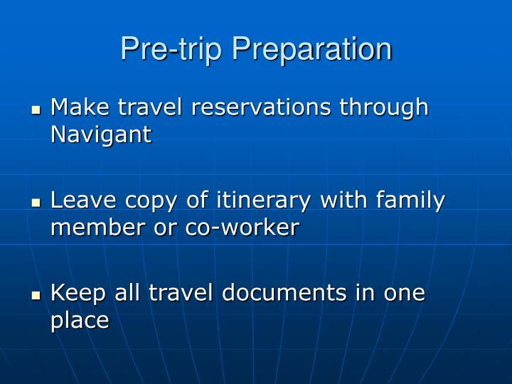 Pre trip preparation