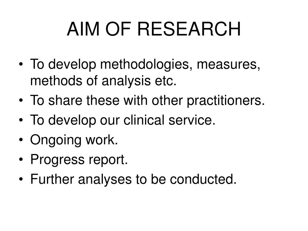 AIM OF RESEARCH