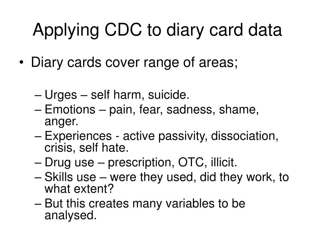 Applying CDC to diary card data