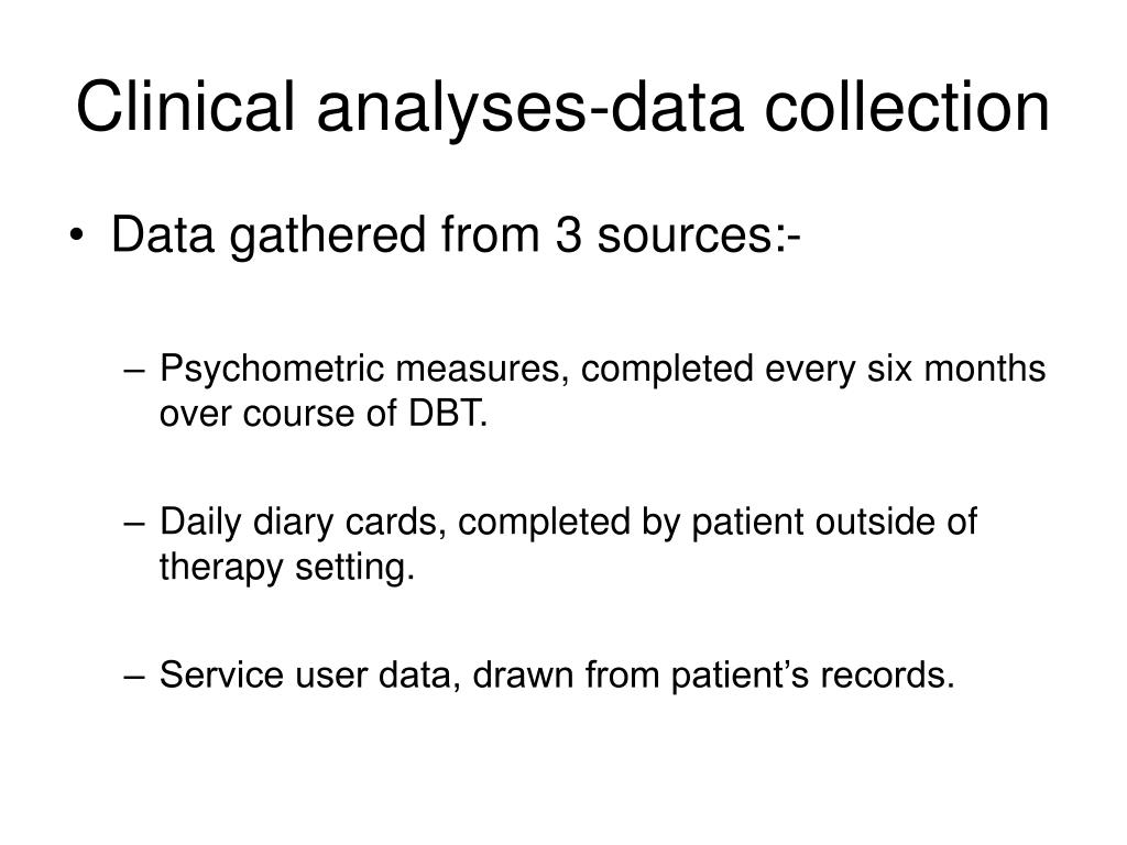 Clinical analyses-data collection