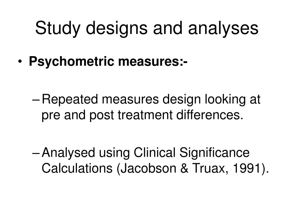 Study designs and analyses