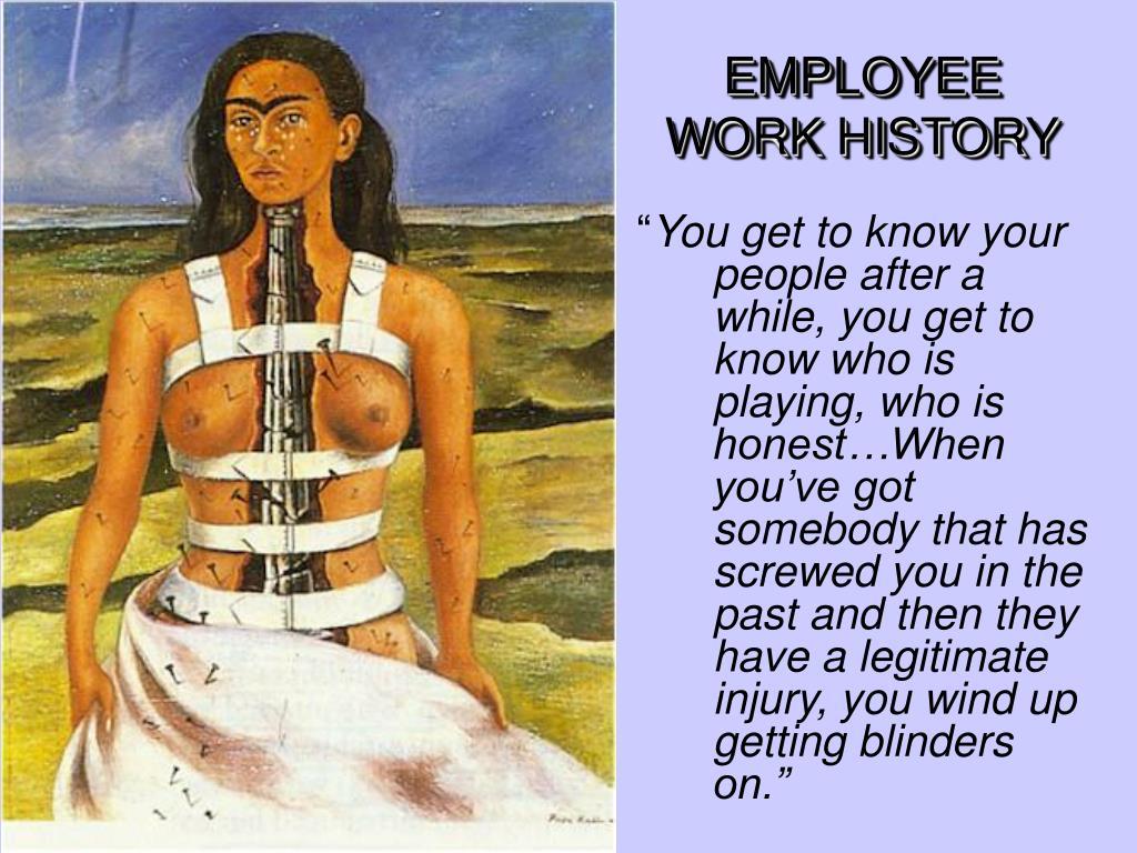 EMPLOYEE WORK HISTORY