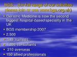 bgs for full range of our activities please join or use www bgs org uk