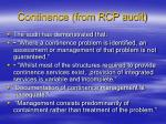 continence from rcp audit