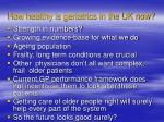 how healthy is geriatrics in the uk now