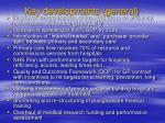key developments general