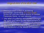 original aims of the bgs 1947