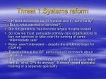 threat 1 systems reform