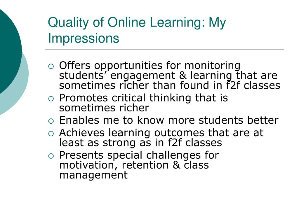 Quality of Online Learning: My Impressions