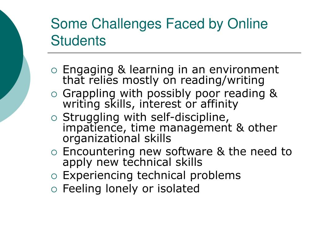 Some Challenges Faced by Online Students