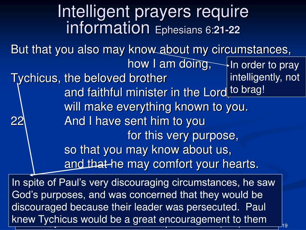 In order to pray intelligently, not to brag!