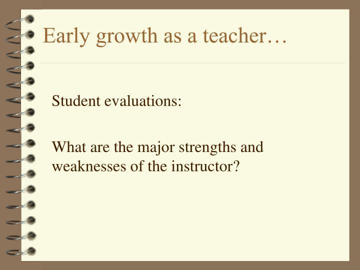 Early growth as a teacher