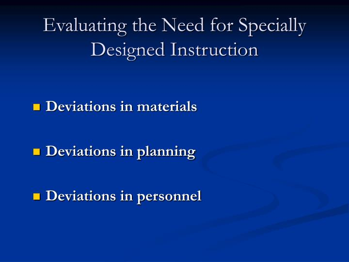 Evaluating the Need for Specially Designed Instruction