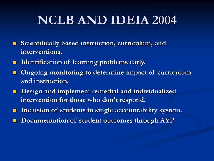 NCLB AND IDEIA 2004