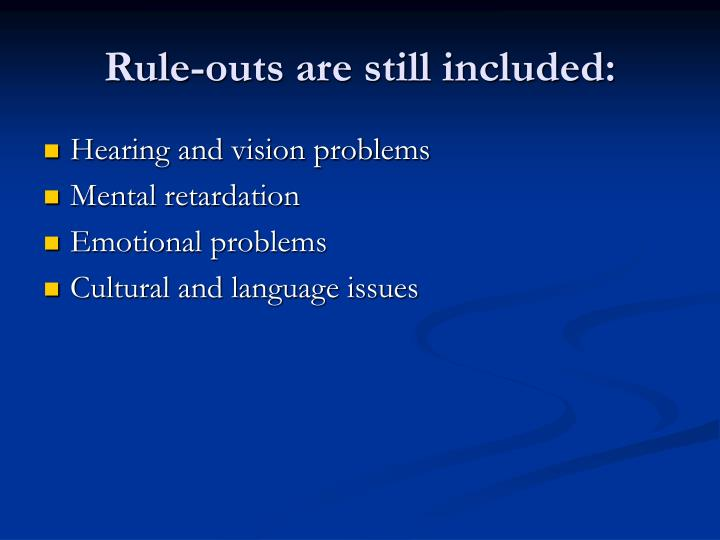 Rule-outs are still included: