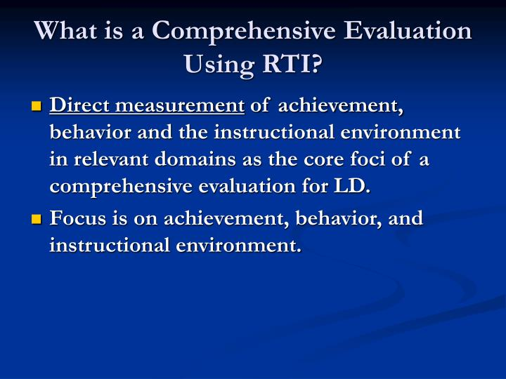 What is a Comprehensive Evaluation Using RTI?