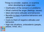 things to consider explore or examine when developing an anger plan