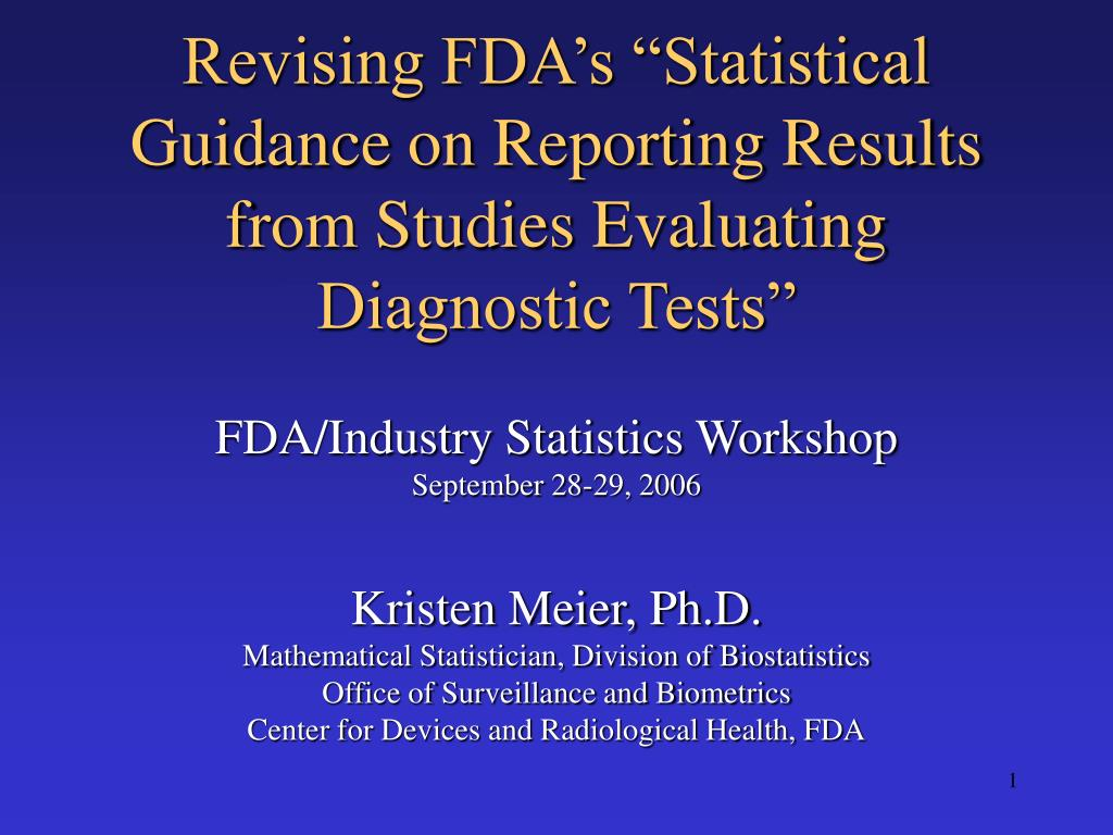 revising fda s statistical guidance on reporting results from studies evaluating diagnostic tests l.
