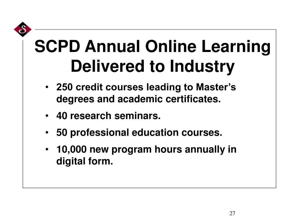 SCPD Annual Online Learning Delivered to Industry