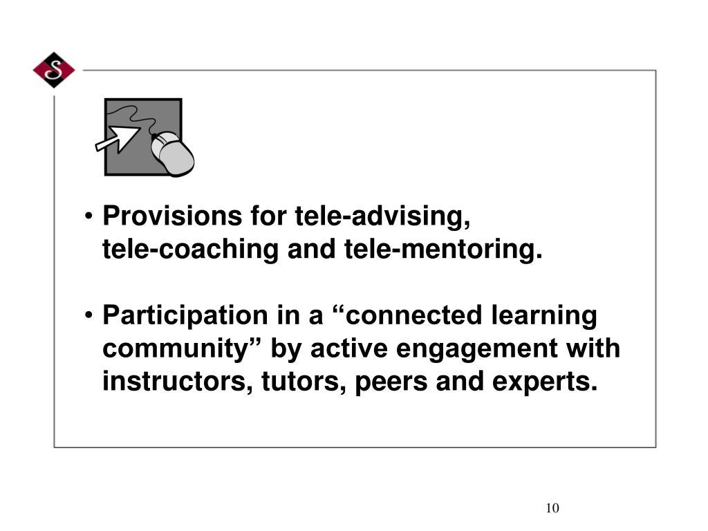 Provisions for tele-advising,