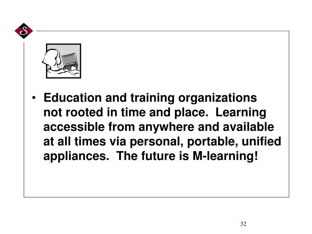 Education and training organizations