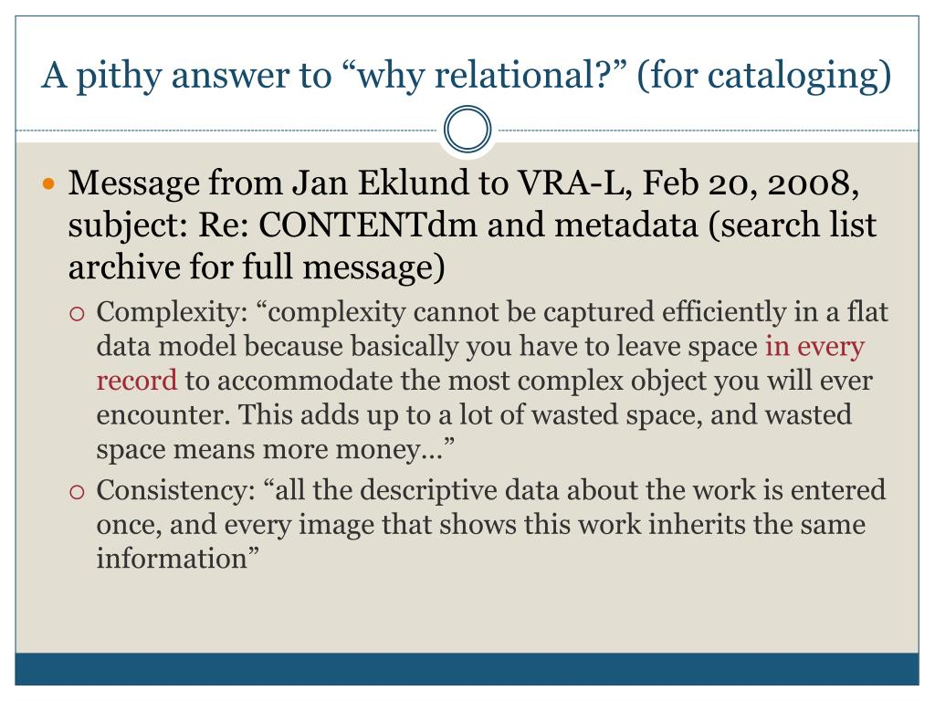 """A pithy answer to """"why relational?"""" (for cataloging)"""