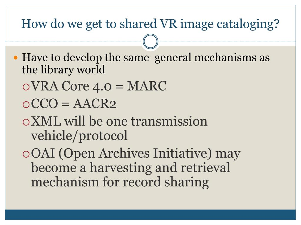 How do we get to shared VR image cataloging?