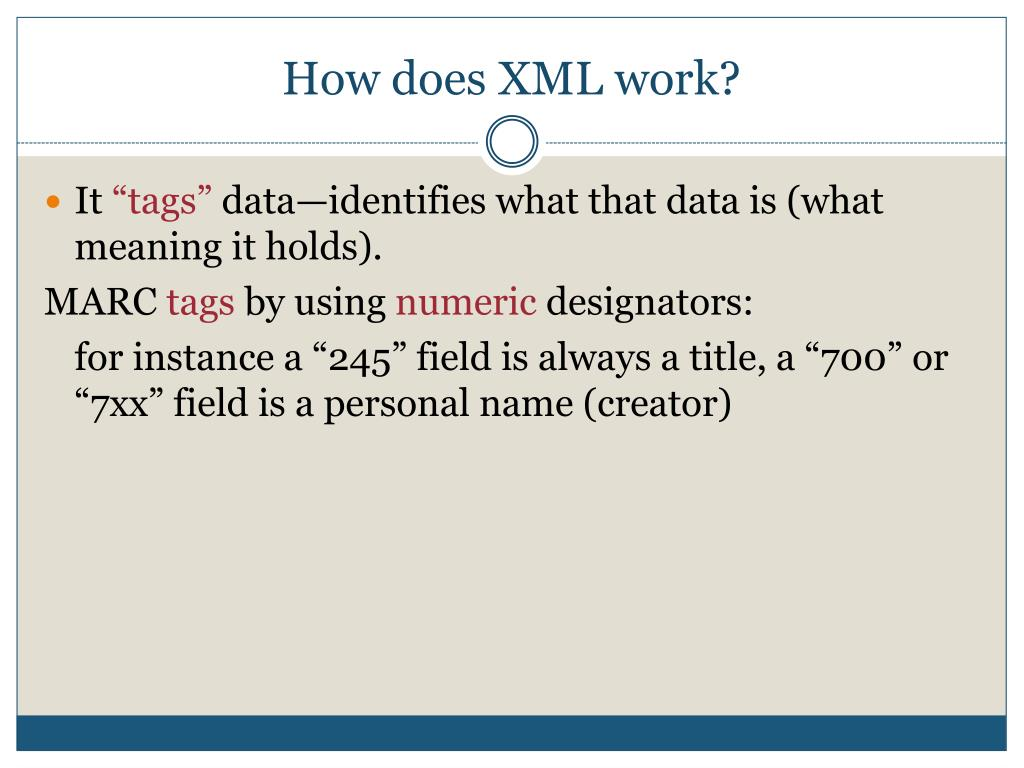 How does XML work?