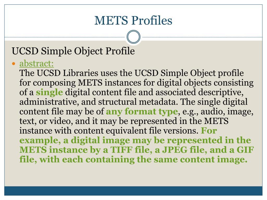 METS Profiles