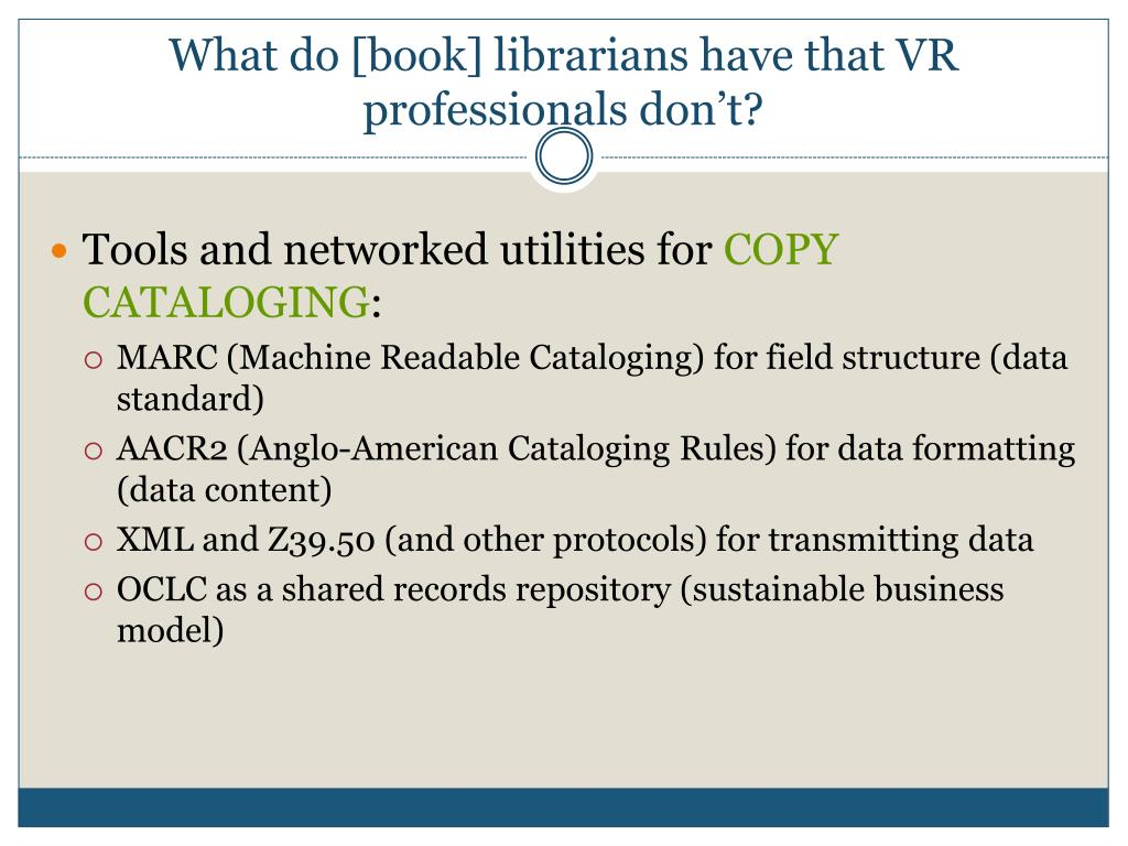 What do [book] librarians have that VR professionals don't?