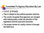 committed to agency discretion by law
