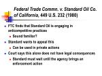 federal trade commn v standard oil co of california 449 u s 232 1980