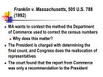 franklin v massachusetts 505 u s 788 1992