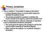 primary jurisdiction