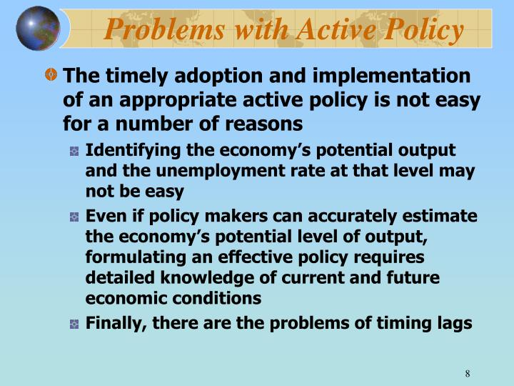 Problems with Active Policy