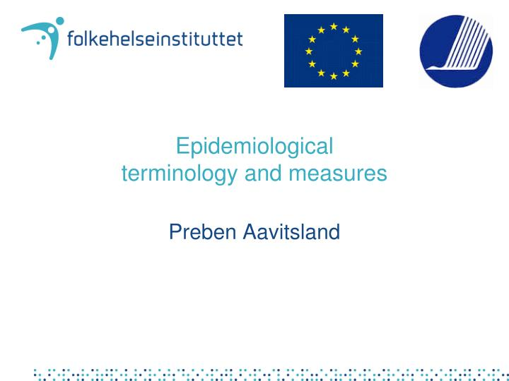 Epidemiological terminology and measures