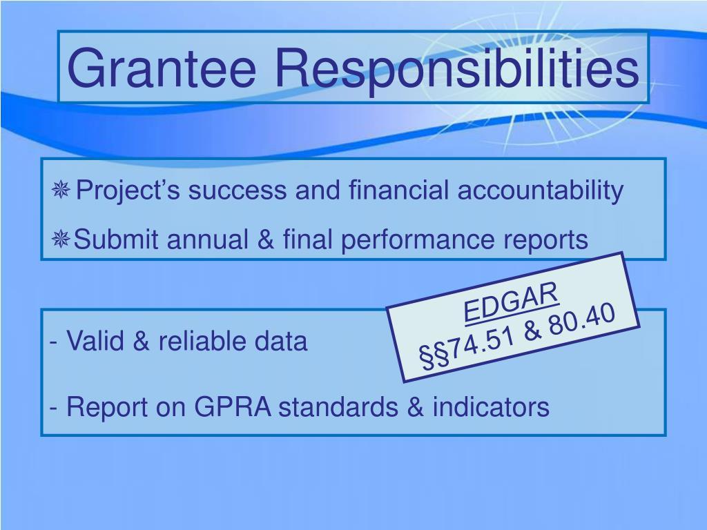 Grantee Responsibilities