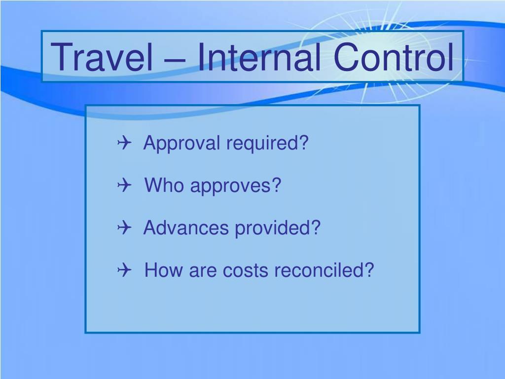 Travel – Internal Control