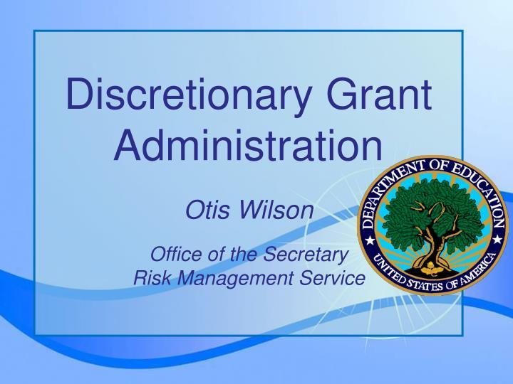Discretionary Grant Administration