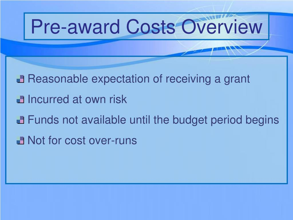 Pre-award Costs Overview