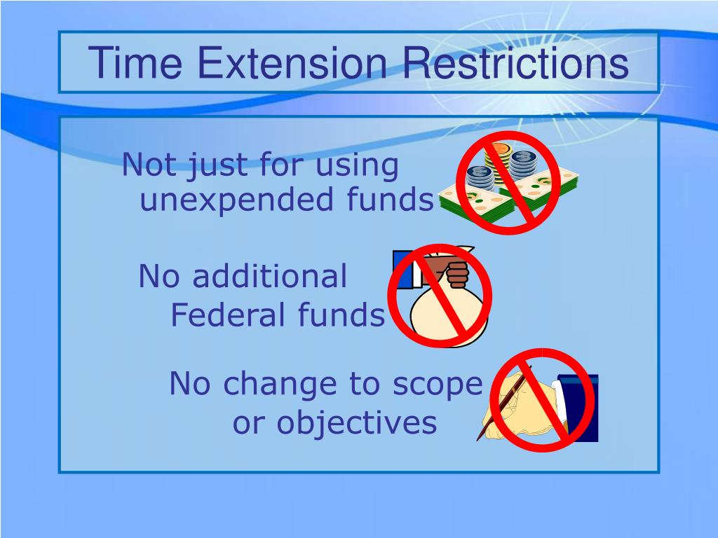 Time Extension Restrictions