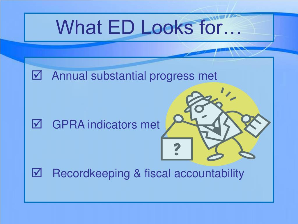What ED Looks for…