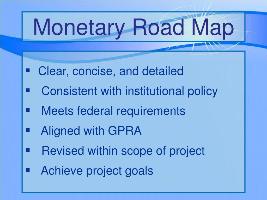Monetary Road Map