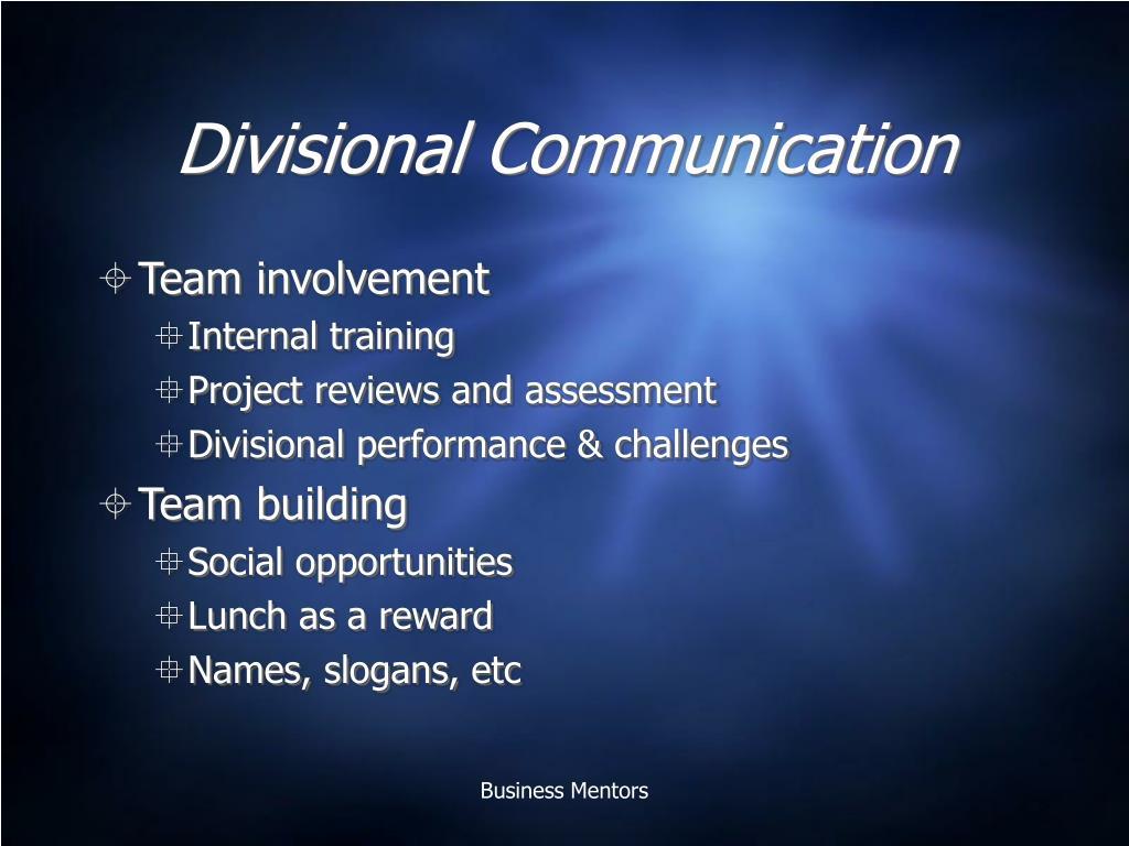 Divisional Communication