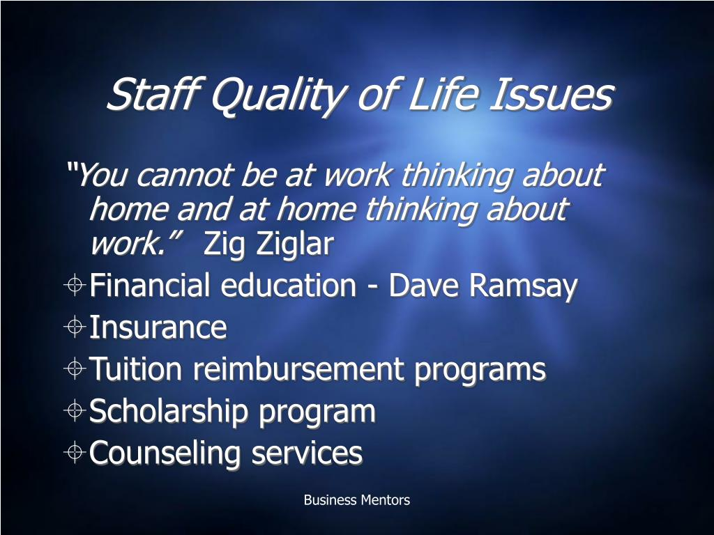 Staff Quality of Life Issues