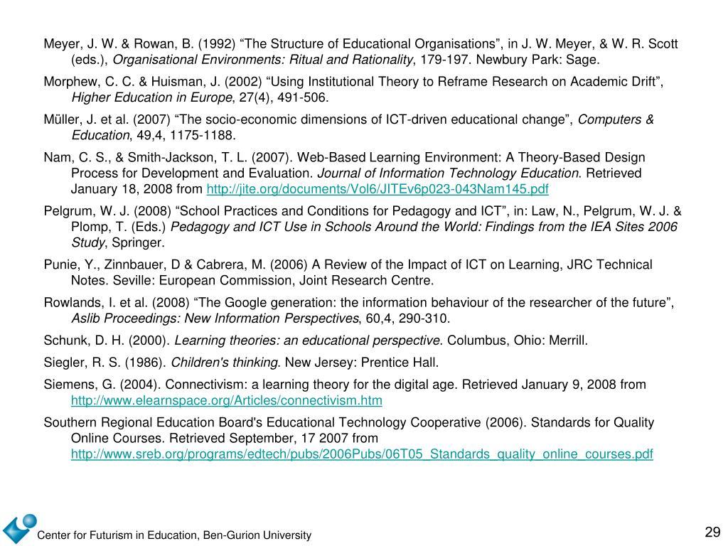"Meyer, J. W. & Rowan, B. (1992) ""The Structure of Educational Organisations"", in J. W. Meyer, & W. R. Scott (eds.),"