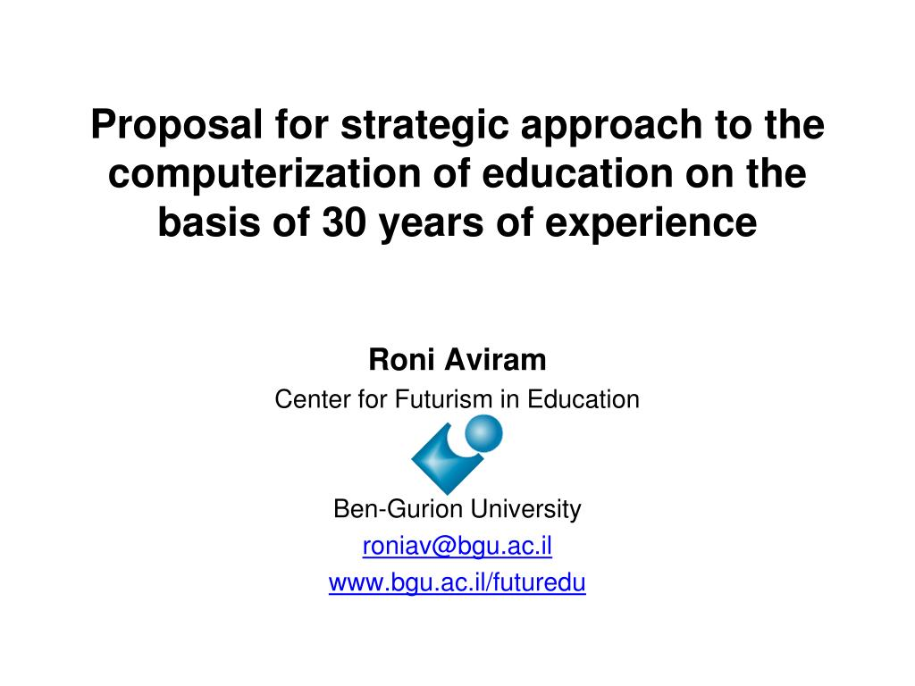 Proposal for strategic approach to the computerization of education on the basis of 30 years of experience